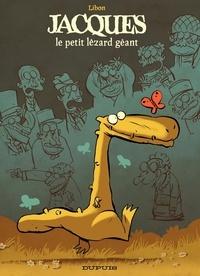 Libon - Jacques le petit lézard géant Tome 1 : .