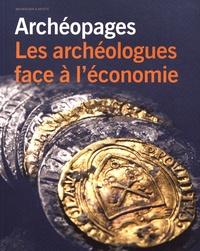 Julien Zurbach - Archéopages Hors-série N° 5/2019 : Les archéologues face à l'économie.