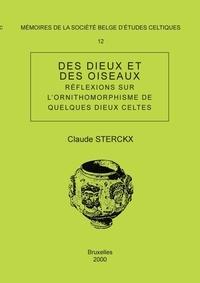 Claude Sterckx - Des dieux et des oiseaux. Réflexions sur l'ornithomorphisme de quelques dieux celtes-Mémoire n°12.