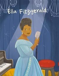 Librairie des Ecoles - La vie d'Ella Fitzgerald.