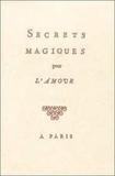 Librairie du magnétisme - Secrets magiques pour l'amour.