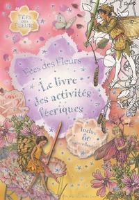 Librairie du petit jour - Le livre des activités féeriques.