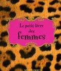 Librairie du petit jour - Le petit livre des femmes.