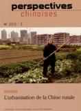 Ben Hillman et Jonathan Unger - Perspectives chinoises N° 3/2013 : L'urbanisation de la Chine rurale.