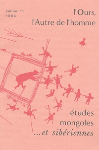 Laurence Delaby - Etudes mongoles & sibériennes N° 11, 1980 : L'Ours, l'Autre de l'homme.