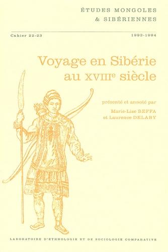 Marie-Lise Beffa - Etudes mongoles & sibériennes N° 22-23, 1993-1994 : Voyage en Sibérie au XVIIIe siècle.