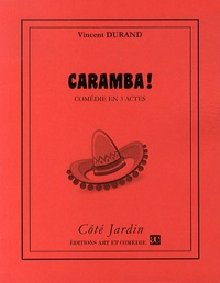 Vincent Durand - Caramba !.