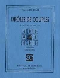 Vincent Durand - Drôles de couples.