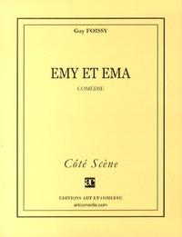 Guy Foissy - Emy et Ema.