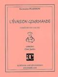 Germaine Planson - L'évasion gourmande.