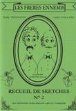 André Gaillard - Les Frères ennemis - Recueil de sketches N° 2.
