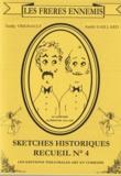 André Gaillard - Les Frères ennemis - Recueil de sketches n° 4.