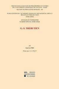 Jean-Luc Pire - Annales de Normandie N° Spécial hors séri : G.-S. Trébutien.