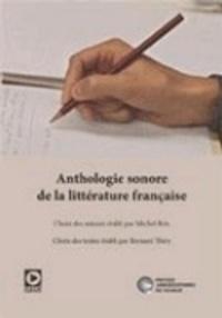 Michel Brix et Bernard Thiry - Anthologie sonore de la littérature française. 1 CD audio