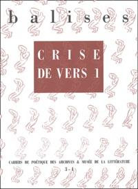 Henri Meschonnic et Lakis Proguidis - Balises N° 3-4 : Crise de vers 1.