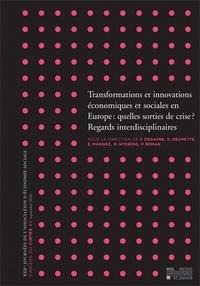 Florence Degavre et Donatienne Desmette - Cahiers du CIRTES N° 4, Septembre 2010 : Transformations et innovations économiques et sociales en Europe : quelles sorties de crise ? - Regards interdisciplinaires.