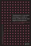 Florence Degrave et Donatienne Desmette - Cahiers du CIRTES N° 5, Septembre 2010 : Transformations et innovations économiques et sociales en Europe : quelles sorties de crise ? Regards interdisciplinaires, volume 2 - 30e journées de l'Association d'Economie Sociale.