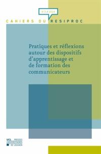 Valérie Lépine et Marc-D David - Cahiers du RESIPROC N° 2, 2014 : Pratiques et réflexions autour des dispositifs d'apprentissage et de formation des communicateurs.
