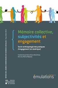 Deniz Günce Demirhisar et Ilan Lew - Emulations N° 11, Hiver 2012-20 : Mémoire collective, subjectivités et engagement - Socio-anthropologie des pratiques d'engagement (en Amérique).