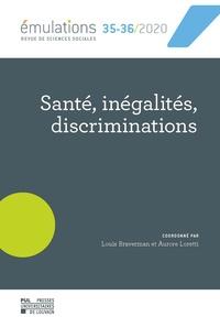 Louis Braverman et Aurore Loretti - Emulations N° 35-36/2021 : Santé, inégalités, discriminations.