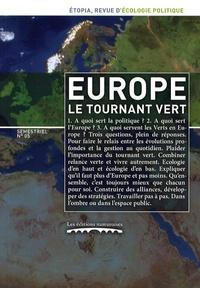 Alain Lipietz - Etopia N° 5, Mars 2009 : Europe : le tournant vert.