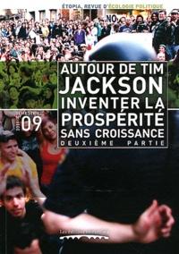 Edgar Szoc - Etopia N° 9, Juillet 2011 : Autour de Tim Jackson, inventer la prospérité sans croissance ? - 2e partie.