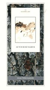 Francis Chenot - L'arbre à paroles N° 145, Automne 2009 : Autour de Namur.