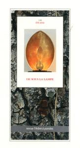 Francis Chenot - L'arbre à paroles N° 148, Eté 2010 : De sous la lampe.