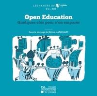 Céline Mathelart - Les Cahiers du Louvain Learning Lab N° 6/2019 : Open Education - Quelques clés pour s'en emparer.