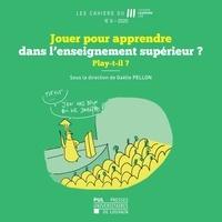 Gaëlle Pellon - Les Cahiers du Louvain Learning Lab N° 8/2020 : Jouer pour apprendre dans l'enseignement supérieur ? - Play-t-il ?.