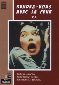Frank Lafond - Rendez-vous avec la peur N° 2 : Cinémas d'Asie.