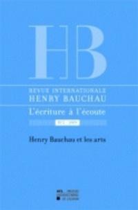 Myriam Watthée-Delmotte et Catherine Mayaux - Revue internationale Henry Bauchau N° 2/2009 : Henry Bauchau et les arts.