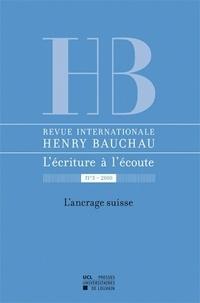 Myriam Watthée-Delmotte et Catherine Mayaux - Revue internationale Henry Bauchau N° 3/2010 : L'ancrage suisse.