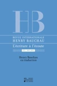 Catherine Mayaux et Myriam Watthée-Delmotte - Revue internationale Henry Bauchau N° 4/2012 : Henry Bauchau en traduction.
