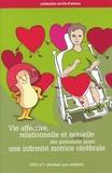 Michel Mercier - Vie affective, relationnelle et sexuelle des personnes ayant une infirmité motrice cérébrale - DVD 1 consacré aux enfants. 1 DVD