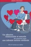 Michel Mercier - Vie affective, relationnelle et sexuelle des personnes ayant une infirmité motrice cérébrale - DVD 3 consacré aux adultes. 1 DVD