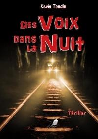 Kevin Tondin - Des voix dans la nuit.