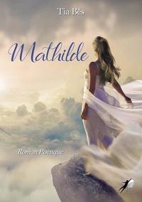Tia Bes - Mathilde.
