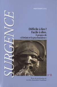 """Charles-Emmanuel Koehrer - Surgence N° 8, printemps 2012 : Difficile à lire ? Facile à dire - A propos de """"L'enfant et la psychanalyse""""."""
