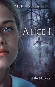 M.K. Simon - Alice L.
