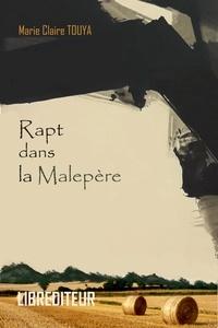 Marie-Claire Touya - Rapt dans la Malepère.