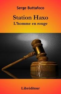 Serge Buttafoco - Station Haxo.