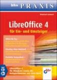 LibreOffice 4 für Ein- und Umsteiger.