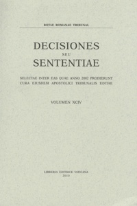 Libreria Editrice Vaticana - Decisiones seu sententiae - Selectae inter eas quae anno 2002 prodierunt cura eiusdem apostolici tribunalis editae.