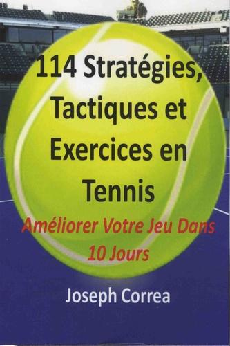 Joseph Correa - 114 stratégies, Tactiques et Exercices en Tennis.