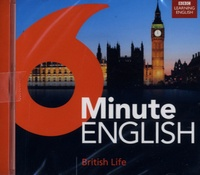 BBC - 6 Minute English - British Life. 1 CD audio