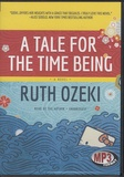 Ruth L. Ozeki - A Tale for the Time Being. 1 CD audio MP3