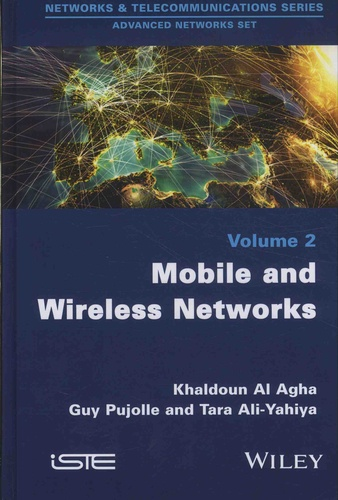 Advanced Networks Set. Tome 2, Mobile and Wireless Networks