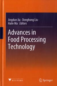 Jingdun Jia et Donghong Liu - Advances in Food Processing Technology.