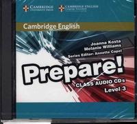 Joanna Kosta et Melanie Williams - Cambridge English Prepare! - Level 3 Class Audio CDs. 2 CD audio
